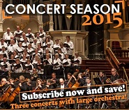 Subscribe now to our 2015 concert season